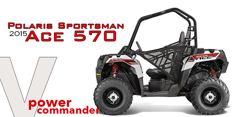 Polaris Sportsman Ace 570 model 2015 Powercommander V